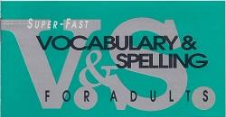 Vocabulary & Spelling ENGLISH Lessons 3 & 4